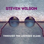 Image pour article Steven Wilson – Through The Looking Glass