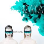 Photo du concert de Isaya – Go With Yourself