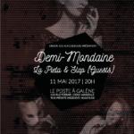 Image pour article Demi MondAine, la pietà et Slap en live jeudi 11 Mai !