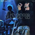 Image pour article The Doors – Absolutely Live – 1970 : Is Everybody In? The Ceremony Is About To Begin